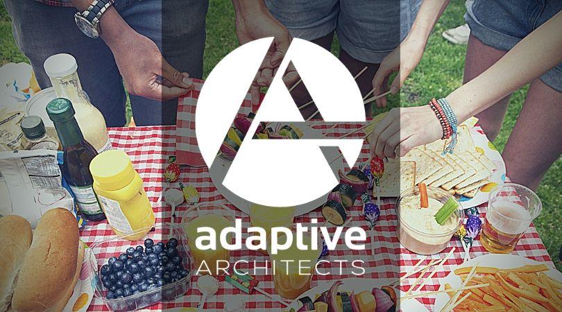 Adaptive Architect's July 2019 Newsletter:  Summer, Amazing Food & Great Patios